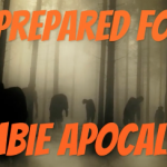 Be Prepared for a Zombie Apocalypse! (25% OFF)